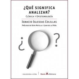 ¿QUÉ SIGNIFICA ANALIZAR? Clínica y epistemología