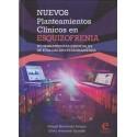 NUEVOS PLANTEAMIENTOS CLÍNICOS EN ESQUIZOFRENIA. 30 Herramientas esenciales de evaluación estandarizada