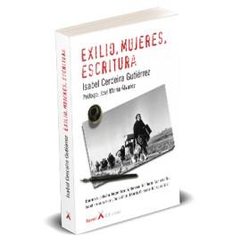 EXILIO, MUJERES, ESCRITURA