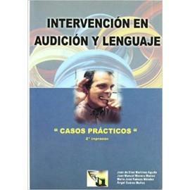 Intervención en Audición y Lenguaje: Casos Prácticos