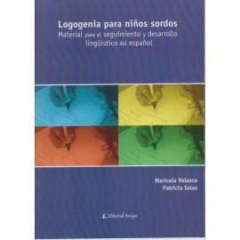 LOGOGENIA PARA NIÑOS SORDOS. Material para el seguimiento y desarrollo lingüístico del español