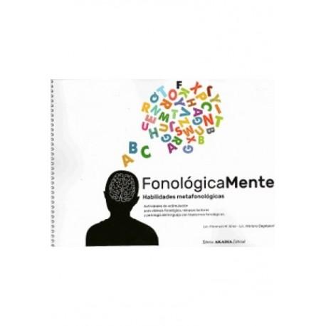 FONOLÓGICAMENTE. Habilidades metafonológicas. Actividades de estimulación para deslexia fonológica, retrasos lectores