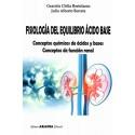FISIOLOGÍA DEL EQUILIBRIO ÁCIDO BASE. Conceptos químicos de ácidos y bases conceptos de función renal