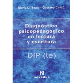 DIAGNÓSTICO PSICOPEDAGÓGICO EN LECTURA Y ESCRITURA. DIP (le)
