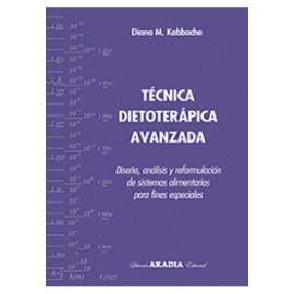 TÉCNICA DIETOTERÁPICA AVANZADA. PACK- (INCLUYE RECETARIO)