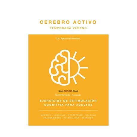 CEREBRO ACTIVO. Ejercicios de estimulación cognitiva para adultos. Temporada verano