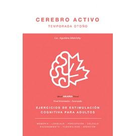 CEREBRO ACTIVO. Ejercicios de estimulación cognitiva para adultos. Temporada otoño