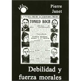 DEBILIDAD Y FUERZA MORALES