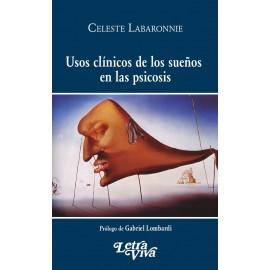 USOS CLÍNICOS DE LOS SUEÑOS EN LAS PSICOSIS
