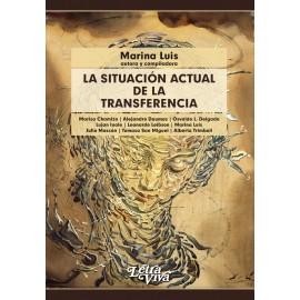 LA SITUACIÓN ACTUAL DE LA TRANSFERENCIA