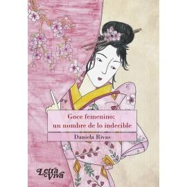 GOCE FEMENINO: un nombre de lo indecible