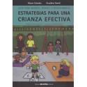 ESTRATEGIAS PARA UNA CRIANZA EFECTIVA. Guía para madres, padres y profesionales