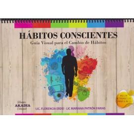 HÁBITOS CONSCIENTES. Guía visual para el cambio de hábitos