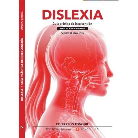 DISLEXIA. Guía práctica de intervención. Educación primaria