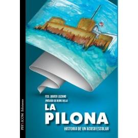 LA PILONA. Historia de un acoso escolar