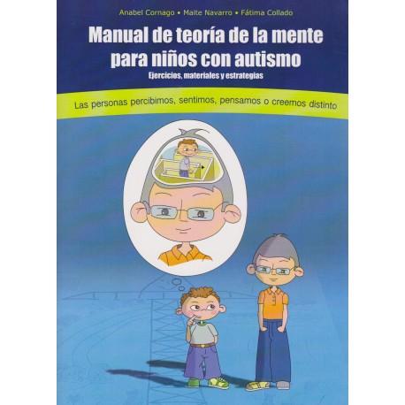 MANUAL DE TEORÍA DE LA MENTE PARA NIÑOS CON AUTISMO. Ejercicios, materiales y estrategias