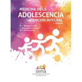 """MEDICINA DE LA ADOLESCENCIA. ATENCIÓN INTEGRAL"""" 3ª edición"""