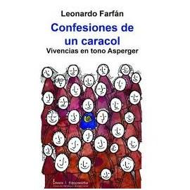 CONFESIONES DE UN CARACOL: VIVENCIAS EN TONO ASPERGER