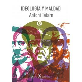 IDEOLOGÍA Y MALDAD