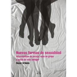 Nuevas formas de sexualidad orgías, sexo en grupo, intercambios de pareja y estilo de vida swinger
