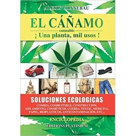 EL CÁÑAMO (cannabis) ¡ Una Planta, mil usos!