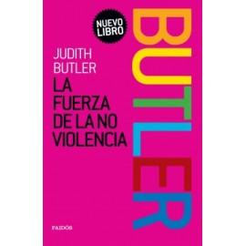 LA FUERZA DE LA NO VIOLENCIA. Manifiesto de la lucha política por la igualdad social con una ética de la no violencia
