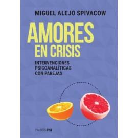 AMORES EN CRISIS. Clínica psicoanalítica con parejas
