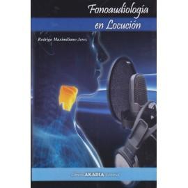 FONOAUDIOLOGÍA EN LOCUCIÓN