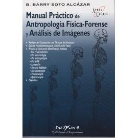 MANUAL PRÁCTICO DE ANTROPOLOGÍA FÍSICA-FORENSE Y ANÁLISIS DE IMÁGENES
