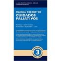 MANUAL OXFORD DE CUIDADOS PALIATIVOS. TERCERA EDICIÓN