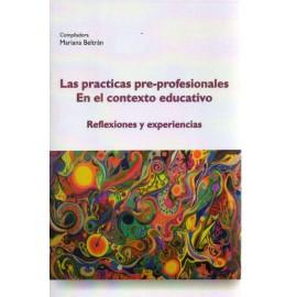 LAS PRACTICAS PRE-PROFESIONALES. EN EL CONTEXTO EDUCATIVO