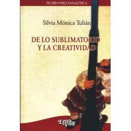 DE LO SUBLIMATORIO Y LA CREATIVIDAD
