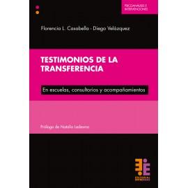 TESTIMONIOS DE LA TRANSFERENCIA. En escuelas, consultorios y acompañamientos