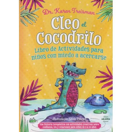 CLEO EL COCODRILLO. Libro de actividades para niños con miedo a acercarse