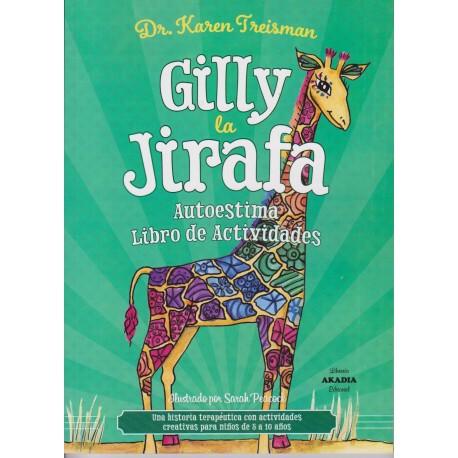 GILLY LA JIRAFA. Autoestima libro de actividades