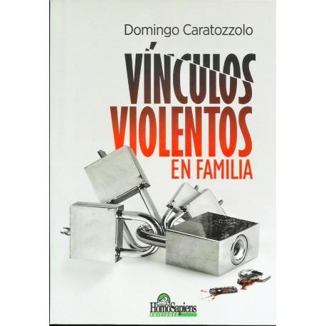 VÍNCULOS VIOLENTOS EN FAMILIA
