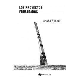 LOS PROYECTOS FRUSTRADOS