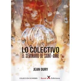 Lo Colectivo. Psicopatología institucional de la vida cotidiana
