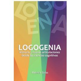 LOGOGENIA. Historia y nuevas articulaciones desde las ciencias cognitivas