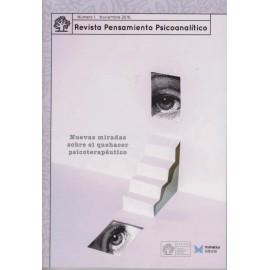 REVISTA PENSAMIENTO PSICOANALÍTICO Nº 1 Nuevas miradas sobre el quehacer psicoterapéutico