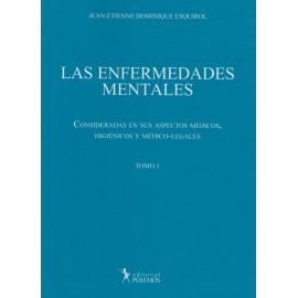 LAS ENFERMEDADES MENTALES - Tomo I Consideraciones en sus aspectos Médicos,  Higiénicos y Médico-Legales
