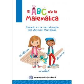 El ABC de la Matemática. Basado en la metodología del Material Multibase. 2º Edición