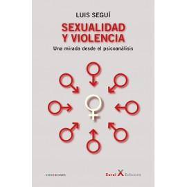 SEXUALIDAD Y VIOLENCIA. Una mirada desde el psicoanálisis