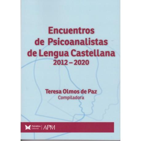 ENCUENTROS DE PSICOANALISTAS DE LENGUA CASTELLANA 2012-2020