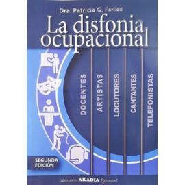LA DISFONIA OCUPACIONAL. Segunda Edición