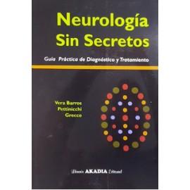 NEUROLOGÍA SIN SECRETOS. Guía Práctica de diagnóstico y tratamiento