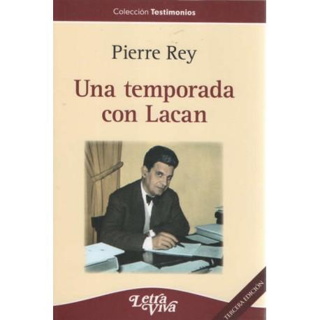 UNA TEMPORADA CON LACAN. Tercera Edición