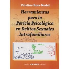 HERRAMIENTAS PARA LA PERICIA PSICOLÓGICA EN DELITOS  SEXUALES  INTRAFAMILIARES