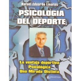 PSICOLOGÍA DEL DEPORTE. La ventaja deportiva, psicológica. Una mirada distinta