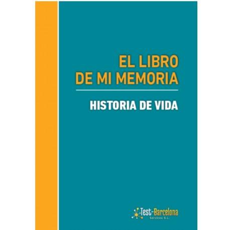 EL LIBRO DE MI MEMORIA. Historia de vida